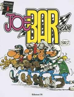 Copertina JOE BAR TEAM n.1 - JOE BAR TEAM 1, EDIZIONI DI