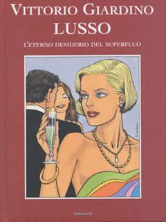Copertina LUSSO n. - TRILOGIA GIARDINO 1, EDIZIONI DI