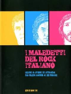 Copertina MALEDETTI DEL ROCK ITALIANO n. - I MALEDETTI DEL ROCK ITALIANO, EDIZIONI DI