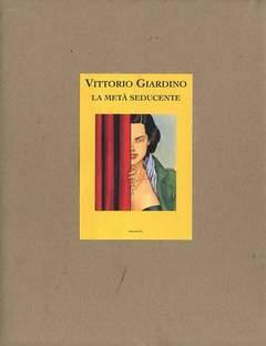 Copertina META' SEDUCENTE n. - META SEDUCENTE PORTFOLIO DI VITTORIO GIARDINO, EDIZIONI DI