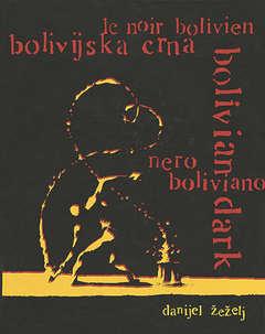 Copertina NERO BOLIVIANO n. - NERO BOLIVIANO LIMITED 300, EDIZIONI DI