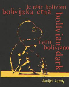 Copertina NERO BOLIVIANO n. - NERO BOLIVIANO LIMITED, EDIZIONI DI