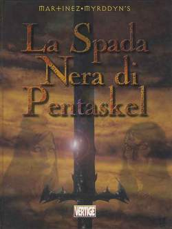Copertina PENTASKEL n.1 - SPADA NERA - MORLOOTH, EDIZIONI DI