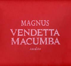 Copertina PORTFOLIO VENDETTA MACUMBA n. - PORTFOLIO VENDETTA MACUMBA, EDIZIONI DI