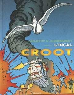 Copertina PRIMA DELL'INCAL n.3 - CROOT, EDIZIONI DI
