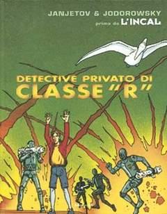 Copertina PRIMA DELL'INCAL n.2 - DETECTIVE PRIVATO DI CLASSE R, EDIZIONI DI