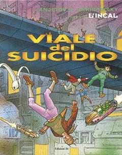 Copertina PRIMA DELL'INCAL n.6 - VIALE DEL SUICIDIO (ULTIMO EPISODIO), EDIZIONI DI