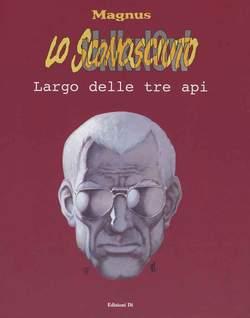 Copertina SCONOSCIUTO n.2 - LARGO DELLE TRE API, EDIZIONI DI