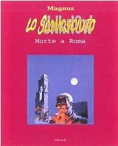 Copertina SCONOSCIUTO n.3 - MORTE A ROMA, EDIZIONI DI