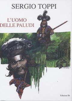 Copertina UOMO DELLE PALUDI n. - L'UOMO DELLE PALUDI, EDIZIONI DI