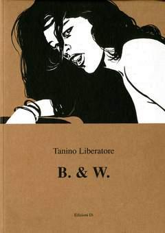 Copertina B. & W. n. - B.& W., EDIZIONI DI