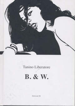 Copertina B. & W. n. - TANINO LIBERATORE B. & W., EDIZIONI DI