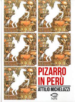 Copertina ATTILIO MICHELUZZI COLLECTION n.3 - PIZARRO IN PERU', EDIZIONI NPE