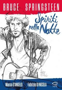 Copertina MUSIC & COMICS n.4 - BRUCE SPRINGSTEEN - SPIRITI NELLA NOTTE, EDIZIONI NPE