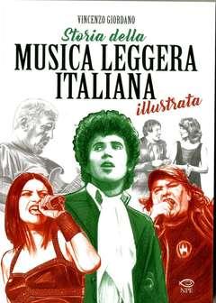 Copertina STORIA DELLA MUSICA LEGGERA... n. - STORIA DELLA MUSICA LEGGERA ITALIANA A FUMETTI, EDIZIONI NPE