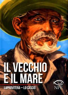 Copertina VECCHIO E IL MARE Brossurato n. - IL VECCHIO E IL MARE, EDIZIONI NPE