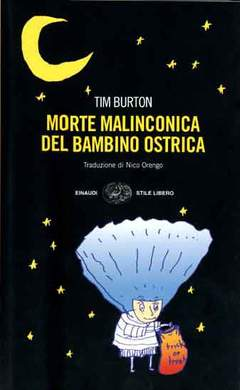 Copertina MORTE MALINCONICA BAMBINO OSTR n. - MORTE MALINCONICA DEL BAMBINO OSTRICA, EINAUDI