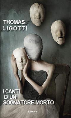 Copertina CANTI DI UN SOGNATORE MORTO n. - I CANTI DI UN SOGNATORE MORTO, ELARA S.R.L.