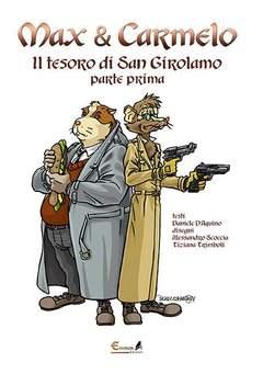 Copertina MAX & CARMELO n.1 - IL TESORO DI SAN GIROLAMO, EREMON EDIZIONI