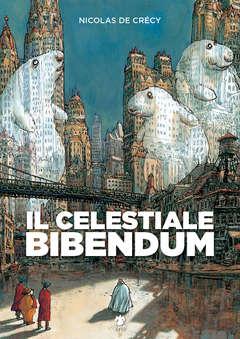Copertina CELESTIALE BIBENDUM II Rist. n. - IL CELESTIALE BIBENDUM - II Ristampa, ERIS EDIZIONI