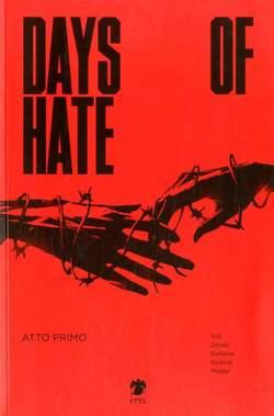 Copertina DAYS OF HATE (m2) n.1 - DAYS OF HATE - Atto 1, ERIS EDIZIONI