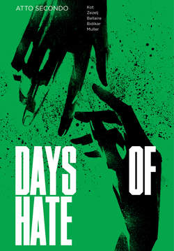 Copertina DAYS OF HATE (m2) n.2 - DAYS OF HATE - Atto 2, ERIS EDIZIONI