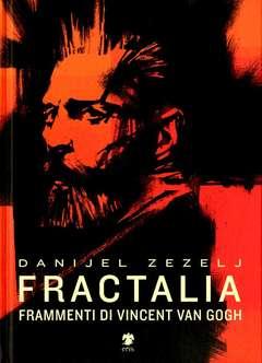Copertina FRACTALIA n. - FRACTALIA. FRAMMENTI DI VAN GOGH, ERIS EDIZIONI