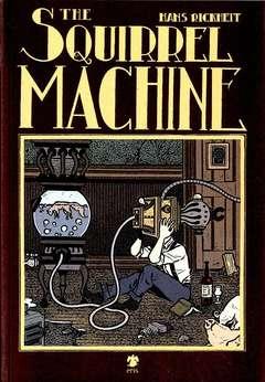 Copertina SQUIRREL MACHINE n. - THE SQUIRREL MACHINE, ERIS EDIZIONI