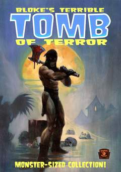 Copertina BLOKE'S TERRIBLE TOMB OF... n.1 - BLOKE'S TERRIBLE TOMB OF TERROR, EUS EDIZIONI