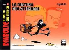 Copertina DIABOLIC GIALLO CHE STRISCIA n.1 - LA FORTUNA PUO' ATTENDERE, FAME ASSOCIAZIONE CULTURALE