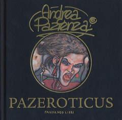 Copertina PAZEROTICUS n. - PAZEROTICUS, FANDANGO LIBRI