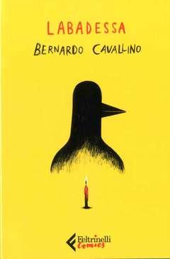 Copertina BERNARDO CAVALLINO n. - BERNARDO CAVALLINO, FELTRINELLI COMICS