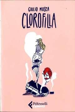 Copertina CLOROFILLA n. - CLOROFILLA, FELTRINELLI COMICS