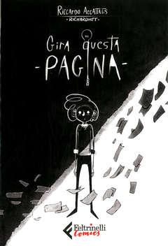 Copertina GIRA QUESTA PAGINA n. - GIRA QUESTA PAGINA, FELTRINELLI COMICS