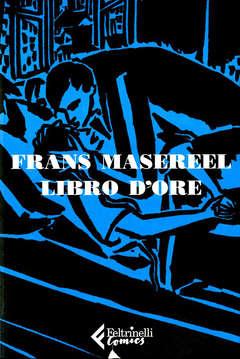 Copertina LIBRO D'ORE n. - LIBRO D'ORE, FELTRINELLI COMICS