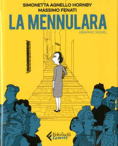 Copertina MENNULARA n. - LA MENNULARA - GRAPHIC NOVEL, FELTRINELLI COMICS
