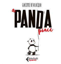 Copertina A PANDA PIACE Confezione Spec. n. - A PANDA PIACE + Calendario 2019, FELTRINELLI COMICS