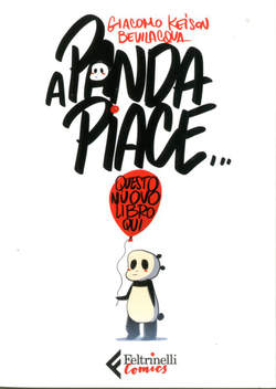 Copertina A PANDA PIACE n. - A PANDA PIACE, FELTRINELLI COMICS