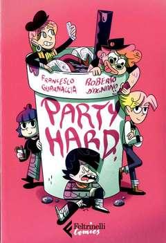 Copertina PARTY HARD n. - PARTY HARD, FELTRINELLI COMICS