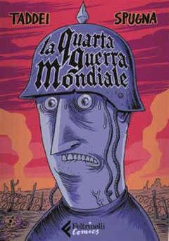 Copertina QUARTA GUERRA MONDIALE n. - LA QUARTA GUERRA MONDIALE, FELTRINELLI COMICS
