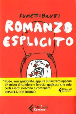 Copertina ROMANZO ESPLICITO n. - ROMANZO ESPLICITO, FELTRINELLI COMICS