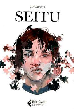 Copertina SEITU n. - SEITU, FELTRINELLI COMICS