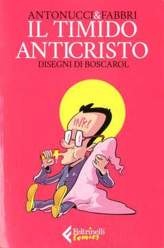 Copertina TIMIDO ANTICRISTO n. - IL TIMIDO ANTICRISTO, FELTRINELLI COMICS