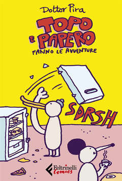 Copertina TOPO E PAPERO n. - TOPO E PAPERO FANNO LE AVVENTURE, FELTRINELLI COMICS
