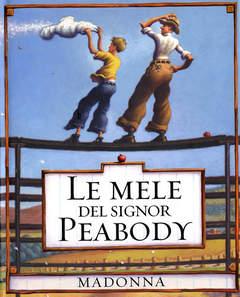 Copertina MELE DEL SIGNOR PEABODY n. - MELE DEL SIGNOR PEABODY, FELTRINELLI EDITORE