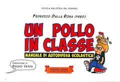 Copertina POLLO IN CLASSE n. - MANUALE DI AUTODIFESA SCOLASTICA, FESTINA LENTE EDIZIONI