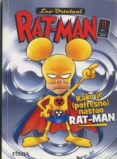 Copertina RAT-MAN IN CROATO BROSSURATO n.1 - KAKO JE (POTRESNO NASTAO) RAT-MAN, FIBRA NAKLADA