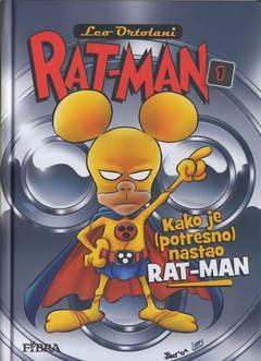 Copertina RAT-MAN IN CROATO CARTONATO n.1 - KAKO JE (POTRESNO NASTAO) RAT-MAN, FIBRA NAKLADA