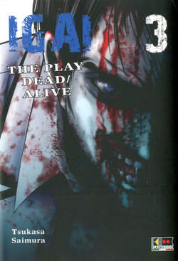 Copertina IGAI THE PLAY DEAD/ALIVE n.3 - IGAI - THE PLAY DEAD/ALIVE, FLASHBOOK
