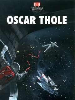 Copertina OSCAR THOLE n. - OSCAR THOLE, FONDAZIONE ROSELLINI